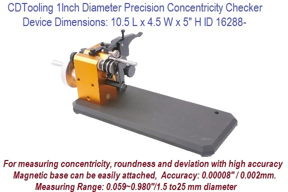 1 Inch Diameter Precision Concentricity Checker for measuring concentricity, roundness, deviation ID 16288-