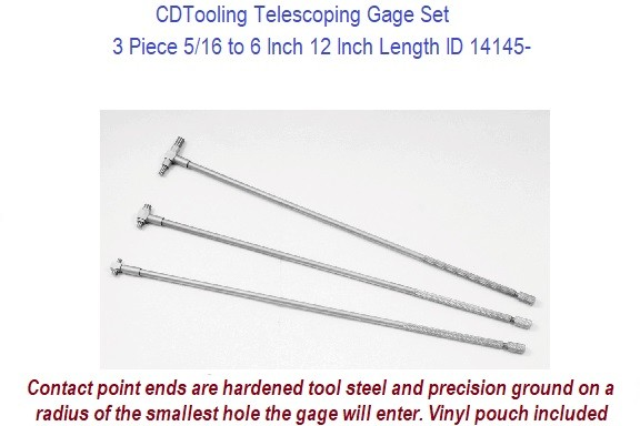 Telescoping Gage Set 3 Piece 5/16 to 6 Inch 12 Inch Length ID 14145-