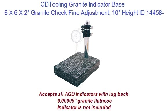 6 x 6 x 2 Inch Granite Check  Indicator Base with Fine Adjustment 10 Inch Height ID 14458-