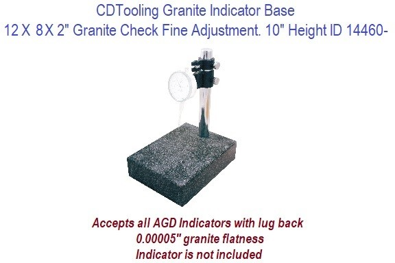 12 x 8 x 2 Inch Granite Check  Indicator Base with Fine Adjustment 10 Inch Height ID 14460-