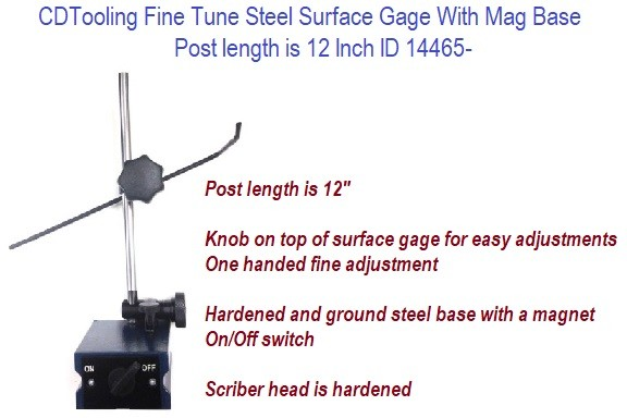 Fine Tune Steel Surface Gage With Mag Base Post length is 12 Inch ID 14465-