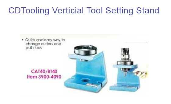 CAT40 VERTICAL TOOL SETTING STAND - ID: 821-3900-4090