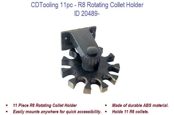 11pc - R8 Rotating Collet Holder ID 20489-