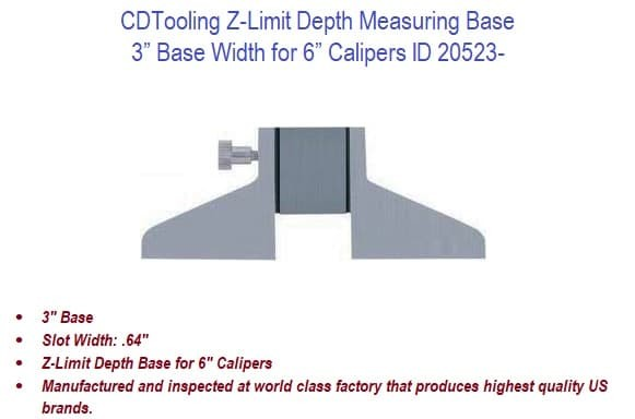 3 Inch Width Z-Limit Depth Measuring Base for 6 Inch Caliper ID 20523-