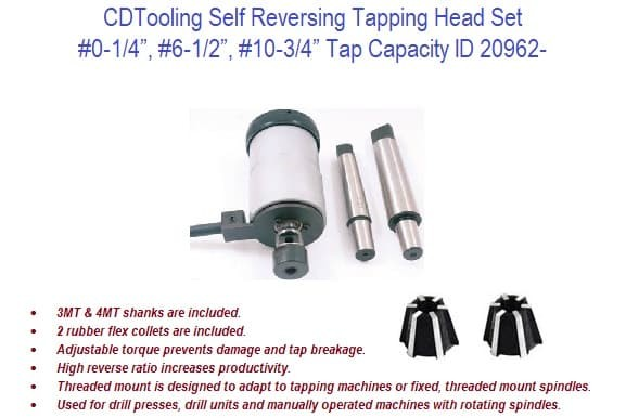 Self Reversing Tapping Head Set - 0 - 1/4, 6 - 1/2, 10 - 3/4 Inch Capacity ID 20962-