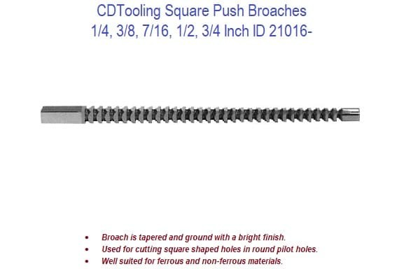 Square Push Broaches - 1/4 - 3/4 Inch Broach Size ID 21016-