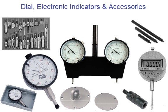 Dial Indicators, Digital Indicators, Electronic Indicators
