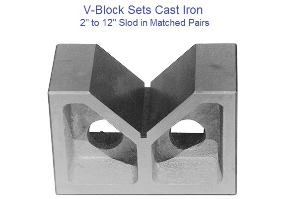 V-Block Cast Iron Machined Pairs 2 to 12 inch