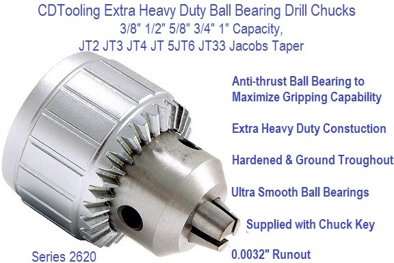 Extra Heavy Duty Ball Bearing Drill Chuck 3/8 1/2 5/8 3/4 1 Inch Capacity JT2 JT3 LT4 JT5 JT6 JT33 Series 2620-