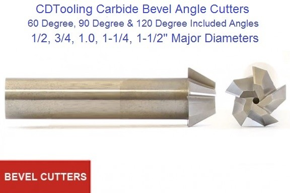 Bevel Angle Cutters Solid Carbide 60, 90, 120 Degree Included Angle 1/2 to1-1/2 Inch Diameter ID 1647