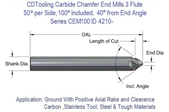 50 Degree included 100 degree per side 40 Degree from End 3 Flute Single End Carbide Chamfer Mill .250 .375 .500 Series CEM-100 ID 4210