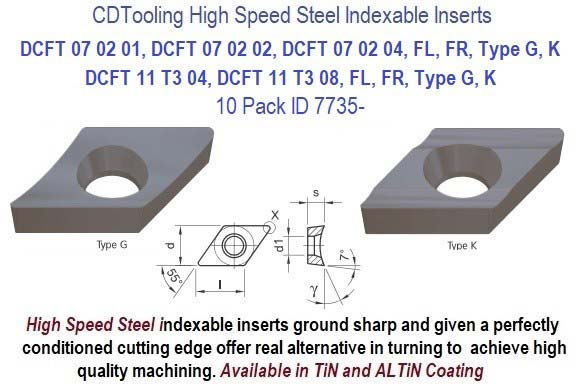 DCFT- 070201, 070202, 070204, 11T T3 04, 11T 13 08FL, FR, Type G, K, High Speed Steel Inserts 10 Pack ID 7735-