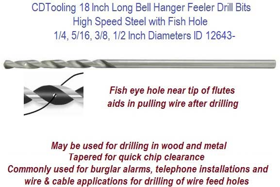 18 Inch long Bell Hanger Feeler Drill Bits High Speed Steel with Fish Hole 1/4,5/16,3/8,1/2 Inch Diameters ID 12643-