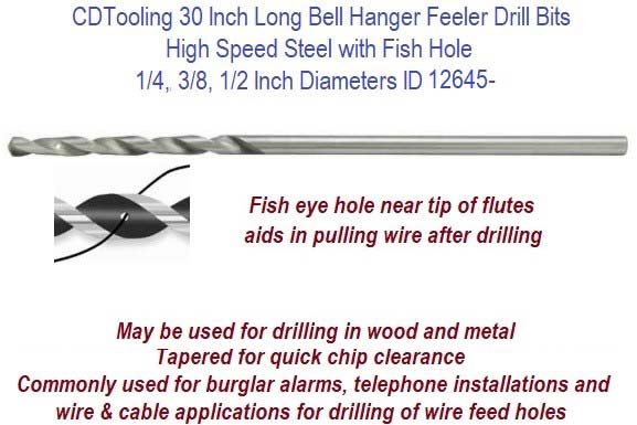 30 Inch long Bell Hanger Feeler Drill Bits High Speed Steel with Fish Hole 1/4,3/8,1/2 Inch Diameters ID 12645-