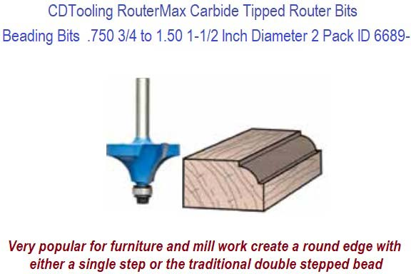 Beading Bits Router Bits Carbide Tipped  750 3/4 to 1 50 1-1/2 Inch  Diameter 2 Pack ID 6689-