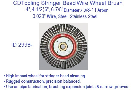 Stringer Bead Wire Wheel Brush 4, 4-1/2, 6, 6-7/8 Inch Diameter x .0.020 Wire x 5/8-11 Arbor, Steel, Stainless Steel ID 2998-