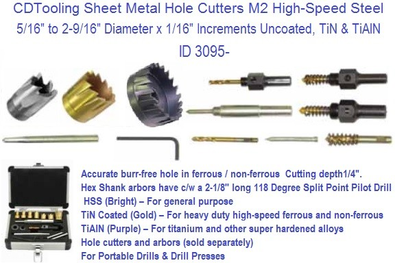 Sheet Metal Hole Cutters 5/16 to 2-9/16 Diameter x 1/16 Diameter ID 3095-