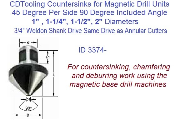 45 Per Side, 90 Degree Included Angle Countersink 3/4 Weldon Shank For Mag Drills 1, 1-1/4, 1-1/2, 2 Inch  Diameter ID 3374-