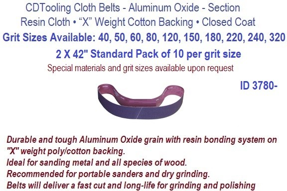 2 X 42 Inch Resin Cloth Belts 40, 50, 60, 80, 100, 120, 150, 180 ,220, 240 , 320, Grit Available, Pack of 10 per Grit  ID 3780-