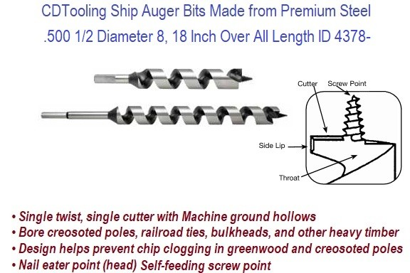 .500 1/2 Diameter, 8, 18 Inch Over All Length Ship Auger Single Twist, Single Cutter, Screw Point 2 Pack ID 4378-