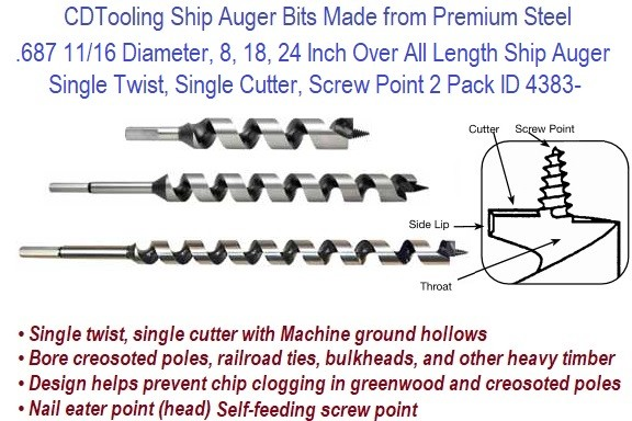 .687 11/16 Diameter, 8, 18, 24 Inch Over All Length Ship Auger Single Twist, Single Cutter, Screw Point 2 Pack ID 4383-