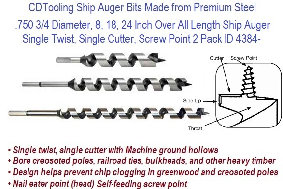.750 3/4 Diameter, 8, 18, 24 Inch Over All Length Ship Auger Single Twist, Single Cutter, Screw Point 2 Pack ID 4384-