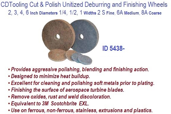 Unitized Deburring and Finishing Wheels 2,3,4,6, Inch Diameter, 1/4, 1/2,1 Widths, 2S 6A 8A Density ID 5438-