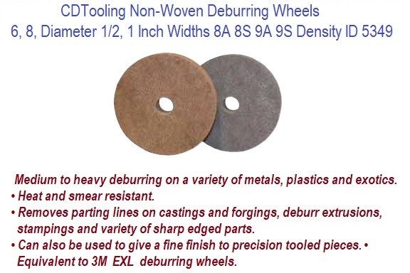 Non-Woven Deburring Wheels 6, 8 Inch Diameter 1/2, 1 Width 8A 8S 9A 9S Density ID 5439-