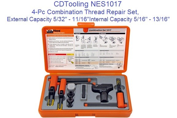 NES1017 4-Pc Combination Thread Repair Set External 5/32 to 11/16 Inch, M4 to M18 Internal Metric 5/16-13/16