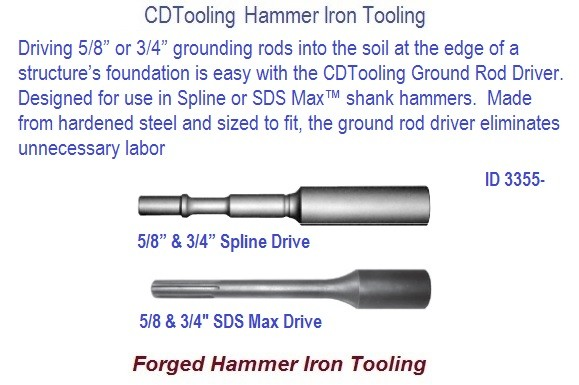 Ground Rod Driver for 5/8 - 3/4 Inch SDS Max and Spine Drive Forged Hammer Iron Tool ID 3355-