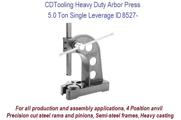 5.0 Ton Single Leverage Arbor Press Heavy Duty ID 8526-RK805