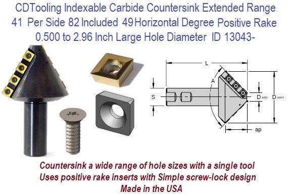 41 Per Side 82 Included 49 Horizontal Degree Indexable Carbide Countersink 0.500 to 2.82 Inch Large Hole Diameter Positive Rake Extended Range ID 13043-
