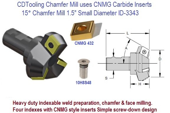 15 Degree Chamfer Mill 1-1/2 1.5 inch Small Diameter Ideal for Weld Preparation uses CNMG Insert ID 3343-