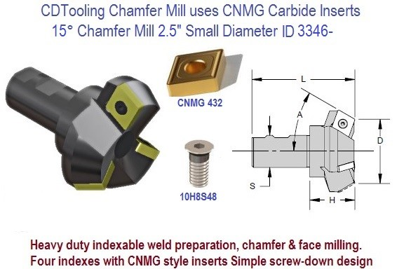 15 Degree Chamfer Mill 2.5  2-1/2 inch Small Diameter Ideal for Weld Preparation uses CNMG Insert ID 3346-