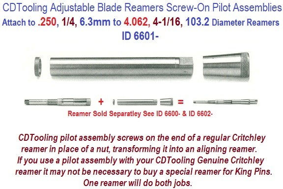 Adjustable Blade Reamer Screw on Pilots Assemblies .250, 1/4, 6.3mm to 4.062, 4-1/16, 103.2 mm Size Reamers ID 6601-