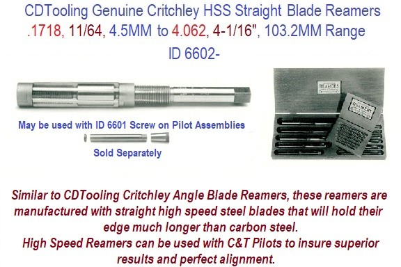 Genuine Critchley HSS Blade Reamers Individual Sizes ranging from .1718, 11/64, 4.5MM to 4.062, 4-1/16, 103.2 mm Diameter  ID 6602-