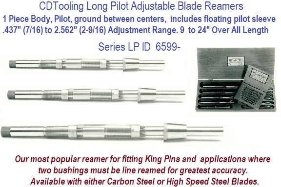 Long Pilot Adjustable Blade Alignment King Pin Reamers Select Individual Sizes or Sets, from .437 to 2.562 Inch Range ID 6599-