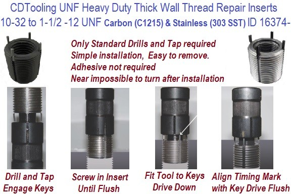 10-32 to 1-1/2-12 UNF Carbon and Stainless Steel heavy Duty Thick Wall Tread Repair Inserts ID 16374-