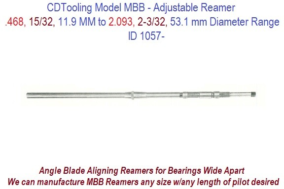 Angle Blade Aligning Reamers for Bearings Wide Apart .468, 15/32, 11.9mm to 2.093, 2-3/32, 53.1mm  MBB ID 1057-