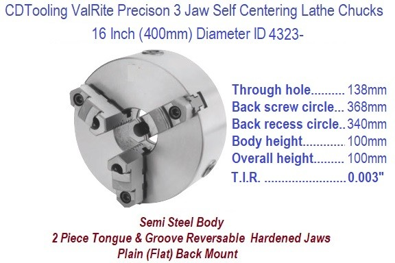 16 Inch 400 mm 3 Jaw, Self Centering, Plain Back, Lathe Chuck ID 4323-