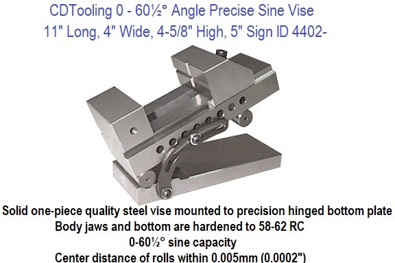 0-60.5 Degree Angle Precision Sine Vise 11 Long, 4 Wide, 4-5/8 High, 10 Inch Sign ID 4402-SINE-V7
