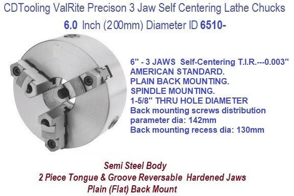 6 Inch 150 mm 3 Jaw, Self Centering, Plain Back, Lathe Chuck ID 6510-