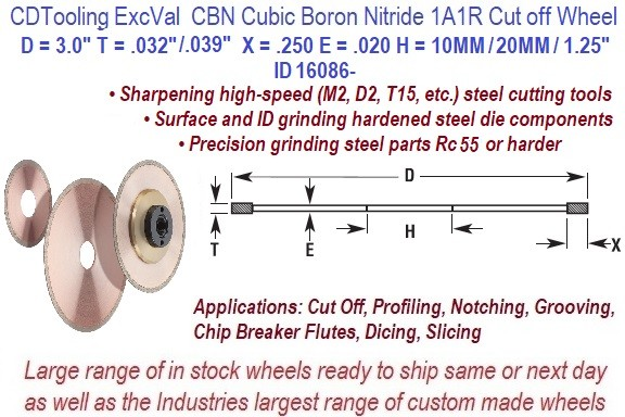 1A1R 3 Inch Dia 0.032 or 0.039 Thick 10mm / 20mm/ 1.25 Arbor  0.250 Depth 100/120 Grit 100 Con ExcVal CBN Cubic Boron Nitride Cut Off Wheel ID 16086-