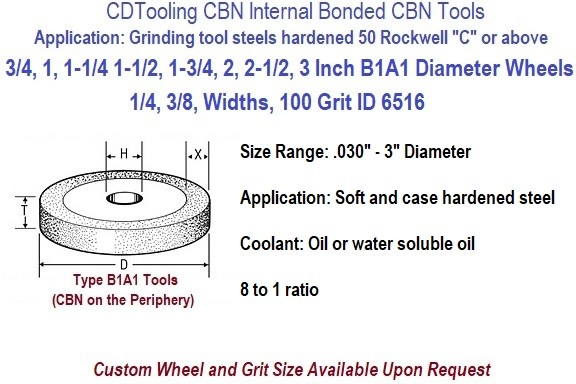 B1A1 Internal Bond CBN Resin Bond Grinding Wheels 3/4,1,1.25, 1.5, 1.75, 2, 2.5, 3 Inch Diameters ID 6516-