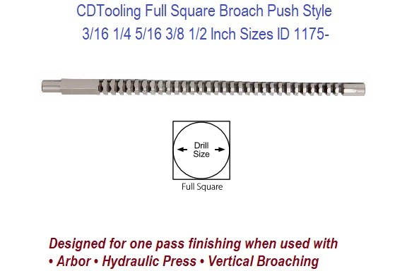 Broach Full Square 1/8 3/16 1/4 5/16 3/8 7/16 1/2 One Pass ID 1175-