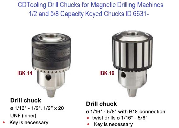 Drill Chucks for Magnetic Drilling Machines 1/2 and 5/8 Capacity Keyed Chucks ID 6631-