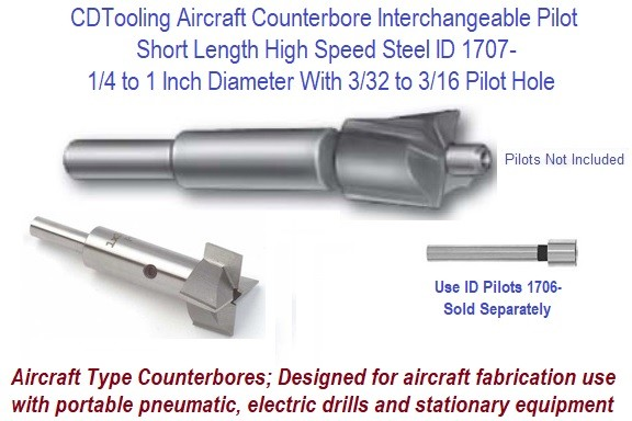 Counterbore Interchangeable Pilot Aircraft Short Length High Speed Steel 0.250 1/4 to 1 Inch ID 1707-
