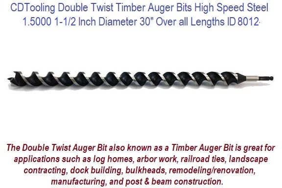 1.5000 1-1/2 Inch Diameter 30 Inch Long Double Twist Timber Auger High Speed Steel ID 8012-