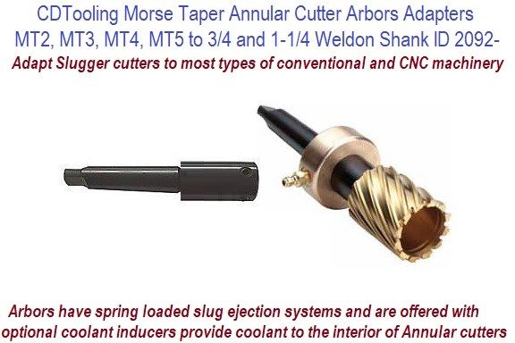 Morse Taper Annular Cutter Arbors Adapters  MT2, MT3, MT4, MT5 to 3/4 and 1-1/4 with / Without Coolant ID 4092-