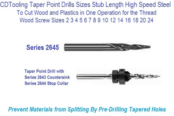 Taper Point Drills Sizes Stub Length for Wood Screw Pre-drill Screw Sizes 2 to 18 List 200 Series 2645